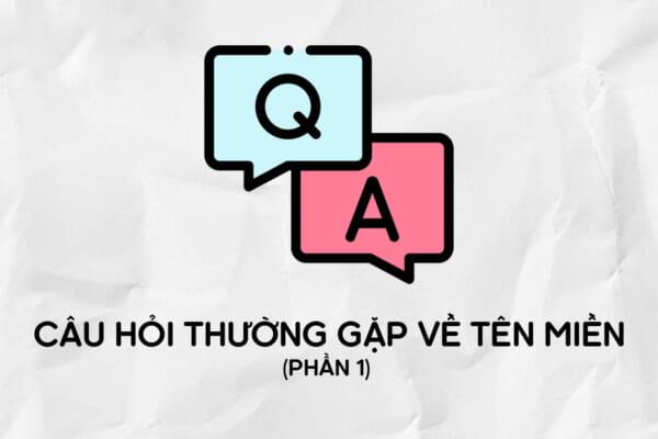 Tổng hợp các câu hỏi về tên miền | TENTEN.VN | Phần 1