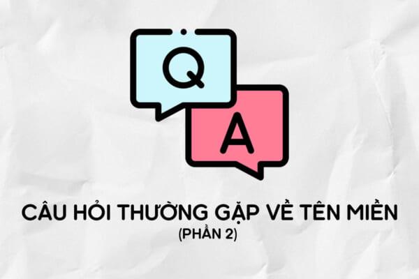 Tổng hợp các câu hỏi về tên miền | TENTEN.VN | Phần 2