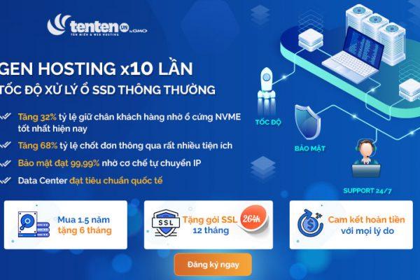 TENTEN ra mắt GEN Hosting X10 lần tốc độ xử lý ổ SSD thông thường